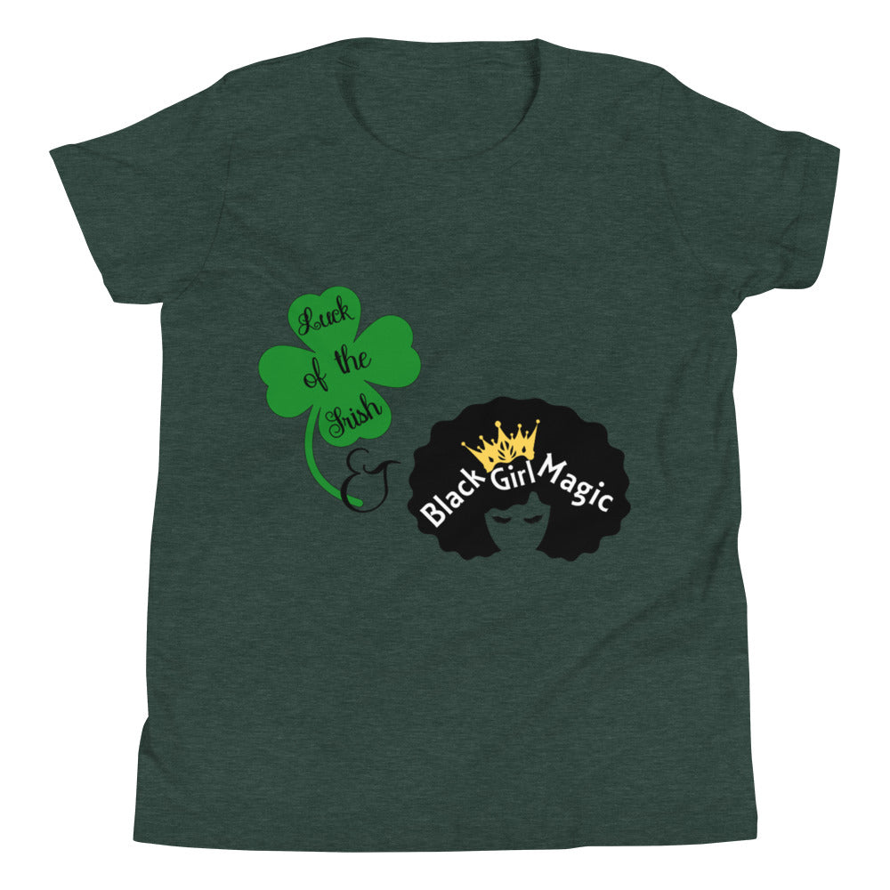 Luck of the Irish and Black Girl Magic Youth Short Sleeve T-Shirt