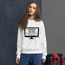 Load image into Gallery viewer, Quarantine and Chill Sweatshirt