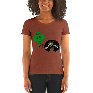 Luck of the Irish and Black Girl Magic Ladies' short sleeve t-shirt