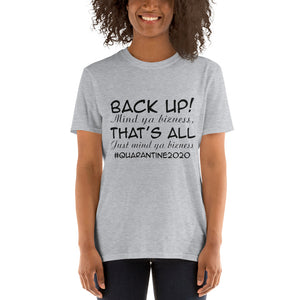Back up Quarantine 2020 T-Shirt