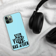 Load image into Gallery viewer, Your Voice Has Power Baby Blue iPhone Case