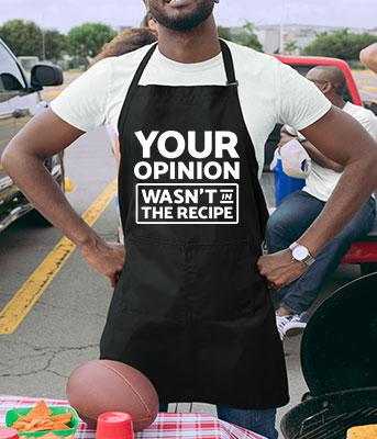Your Opinion Wasn't In The Recipe Apron - APR-64