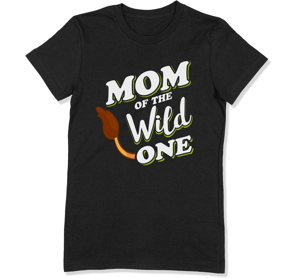 Mom of the Wild One T-Shirt - BTH-17 - GiddyBees