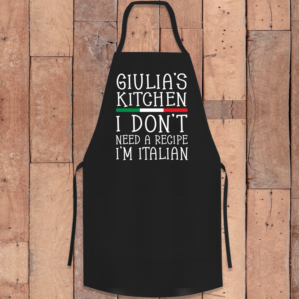 I Don't Need A Recipe I'm Italian Personalized Apron
