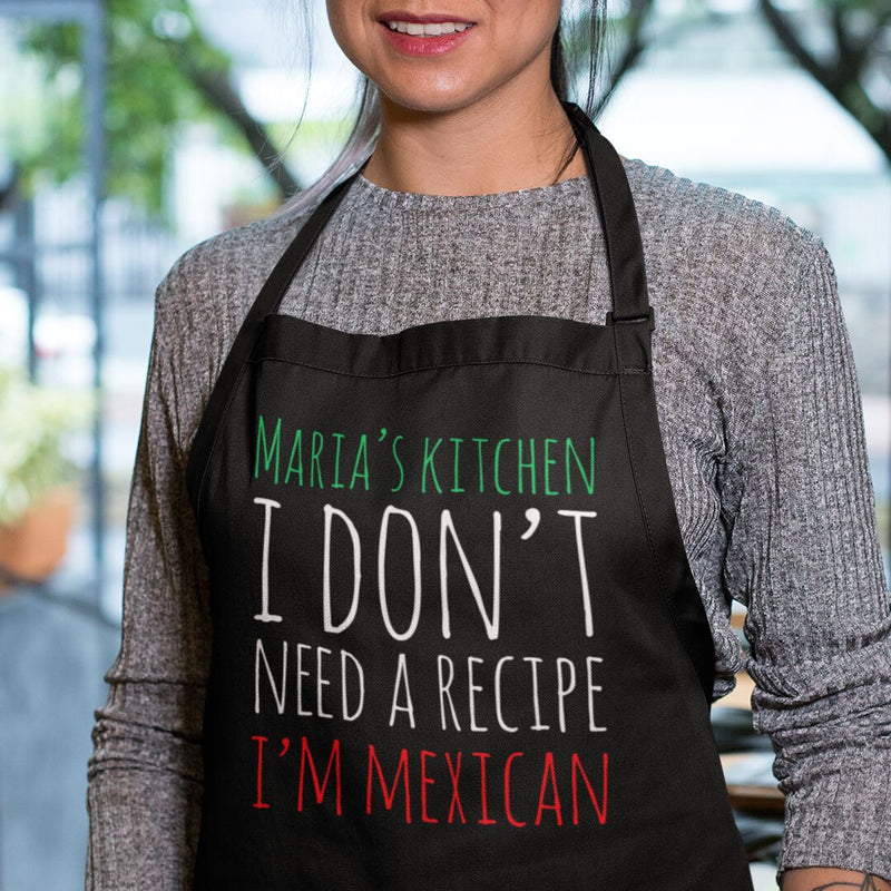 I Don't Need A Recipe I'm Mexican Apron - MN-15 - GiddyBees