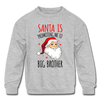 Santa Is Promoting Me To Big Brother Kids' Crewneck Sweater - heather gray