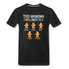 This Grandma Belongs To Custom Gingerbread Unisex Shirt - black