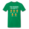 This Grandma Belongs To Custom Gingerbread Unisex Shirt - kelly green