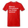 Funny Christmas Classic Movie Quote Unisex Shirt - red