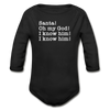 Santa Omg I Know Him Christmas Movie Long Sleeve Baby Bodysuit - black