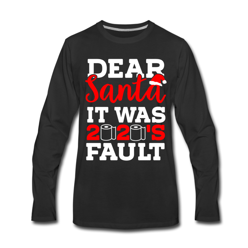 Dear Santa, It Was 2020's Fault Matching Long Sleeve Shirts