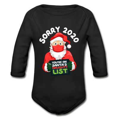 Sorry 2020 You're On Santa's Naughty List Matching Long Sleeve Shirts