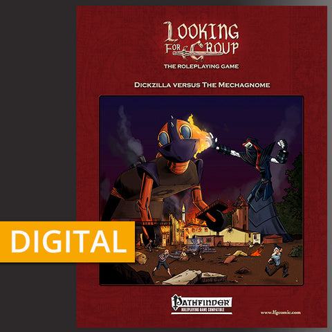 LFG - Looking For Group Digital Adventure 002: Dickzilla Vs The Mechagnome