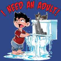 LICD - T-Shirt: I Need An Adult