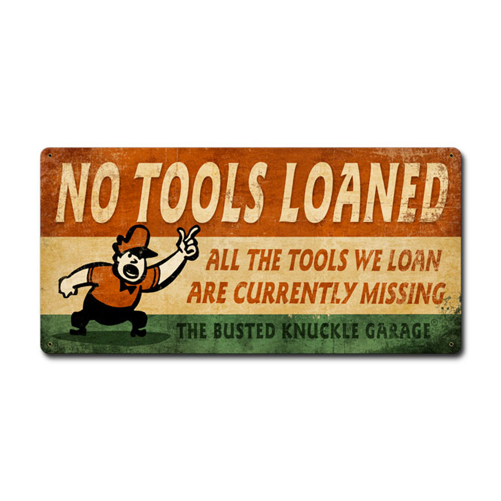"Car Guy ""No Tools Loaned"" Sign"