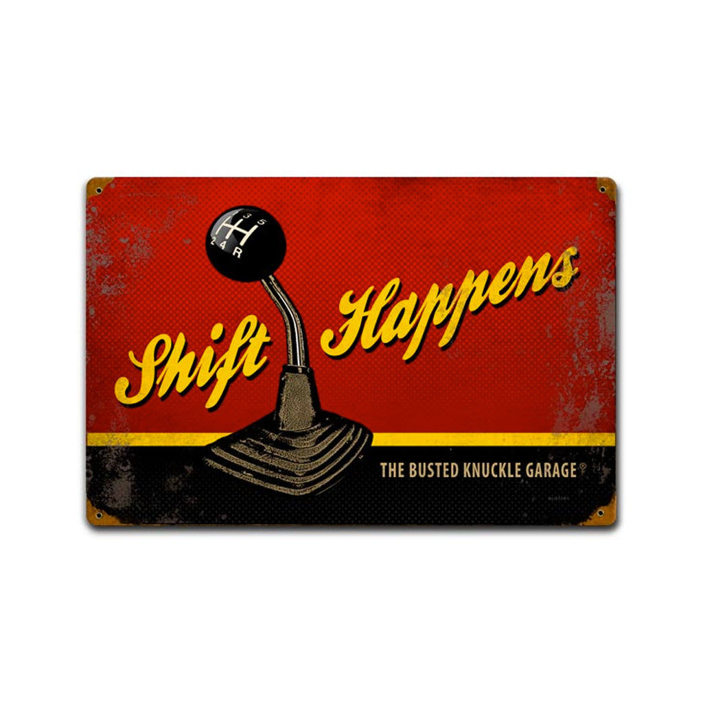 "Car Guy ""Shift Happens"" Sign"