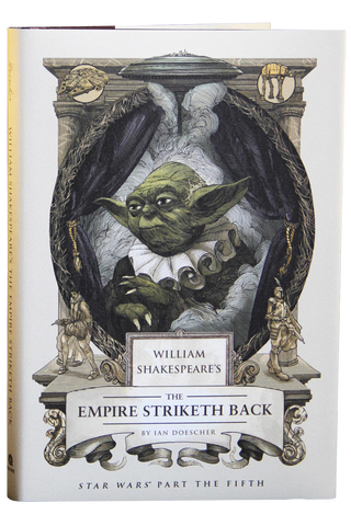 The Empire Striketh Back – by Ian Doescher