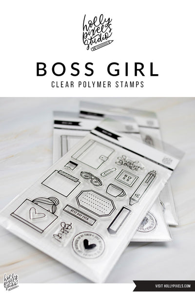 Boss Girl Clear Stamps + Inspiration Using Them