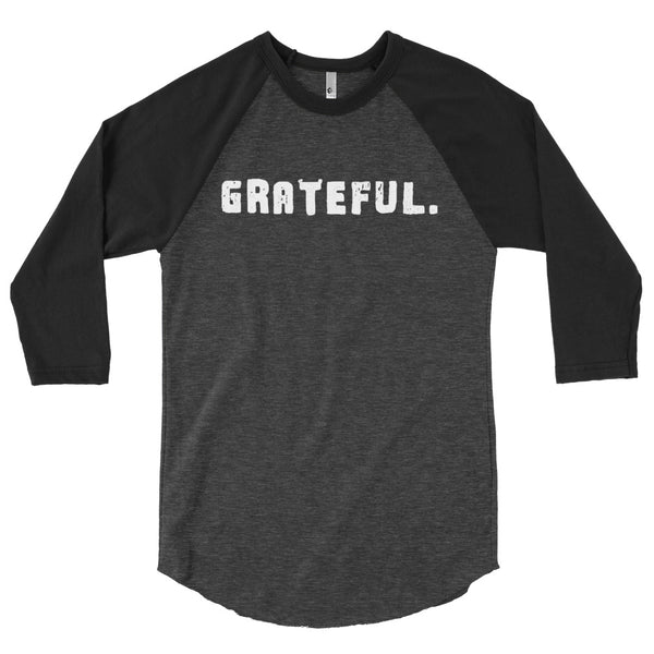 'GRATEFUL.' 3/4 sleeve raglan shirt
