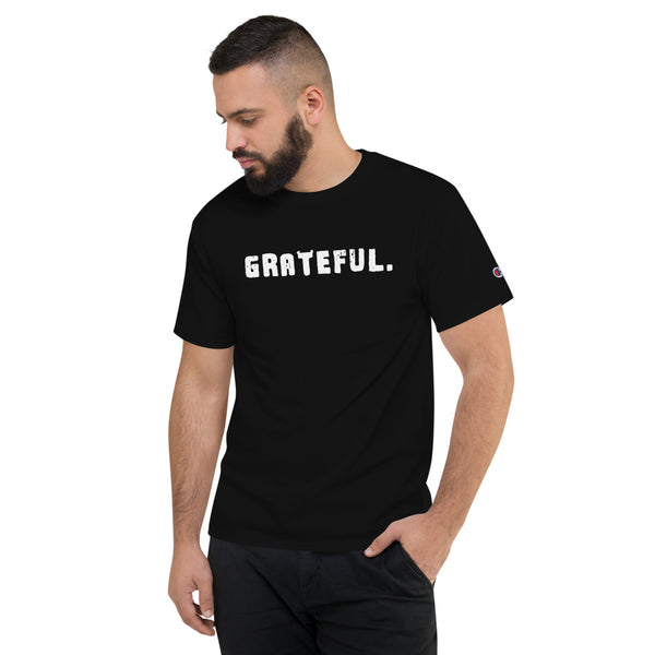 'GRATEFUL.' Men's Champion T-Shirt