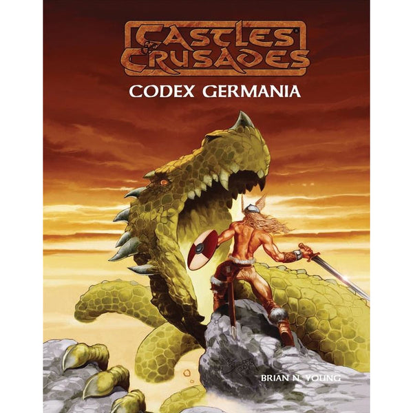 Castles and Crusades RPG: Codex Germania