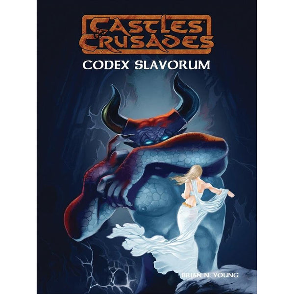 Castles and Crusades RPG: Codex Slavorum