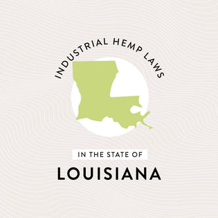 Industrial Hemp Laws in the State of Louisiana