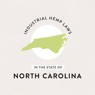 Industrial Hemp Laws in the State of North Carolina