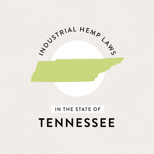Industrial Hemp Laws in the State of Tennessee