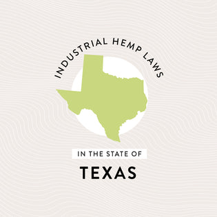 Industrial Hemp Laws in the State of Texas