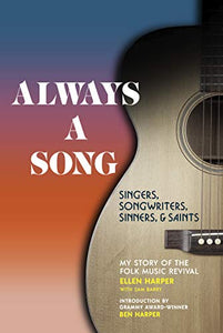 Always A Song: Singers, Songwriters, Sinners & Saints