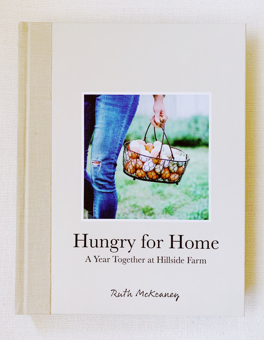 Hungry for Home: A Year Together at Hillside Farm
