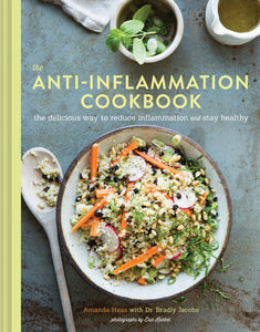 The Anti-Inflammation Cookbook: The Delicious Way to Reduce Inflammation and Stay Healthy