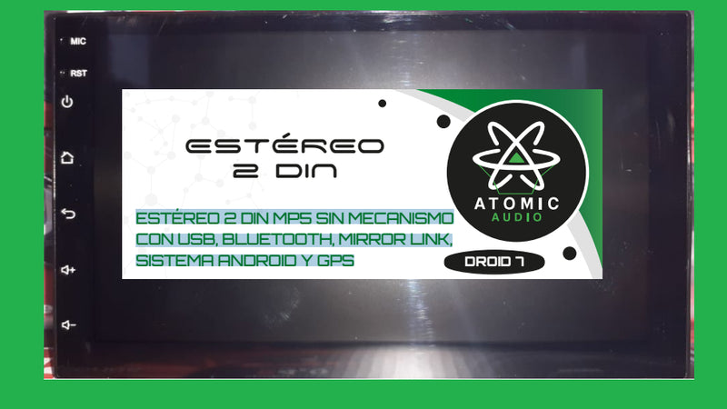 Autoestéreo Atomic Audio Droid7 Doble Din Android Gps Wifi Bt - Audioshop México lo mejor en Car Audio en México -  Atomic Audio