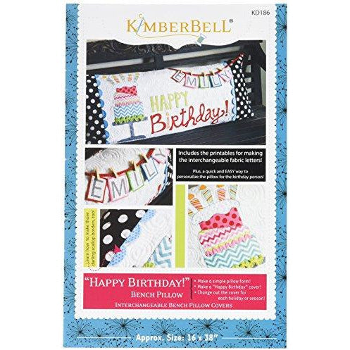 Kalmbach Publishing Co KBDKD186 Kimber Bell Happy Birthday Bench Pillow Ptrn