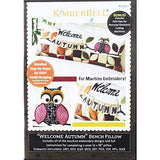 Kimberbell Machine Embroidery Welcome Autumn Bench Pillow CD