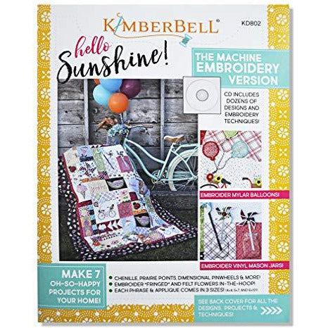 KimberBell - Hello Sunshine! Sewing Pattern Book and Machine Embroidery Design CD