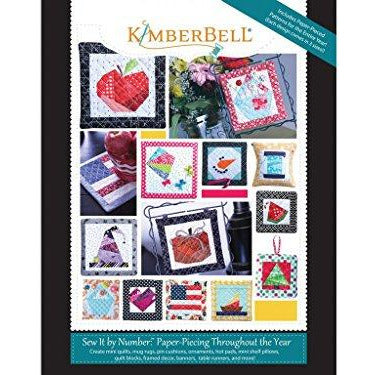 Kimberbell Designs Sew/NumPaperPiecThrough/YearBk Kimberbell Paper Piecing Throughout/Year