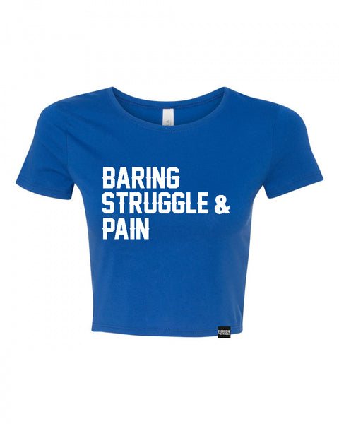 WOMEN CROP TOP (Baring,Struggle & Pain)