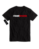 #icantbreathe SHIRT