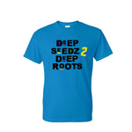 DEEP SEEDZ 2 DEEP ROOTS