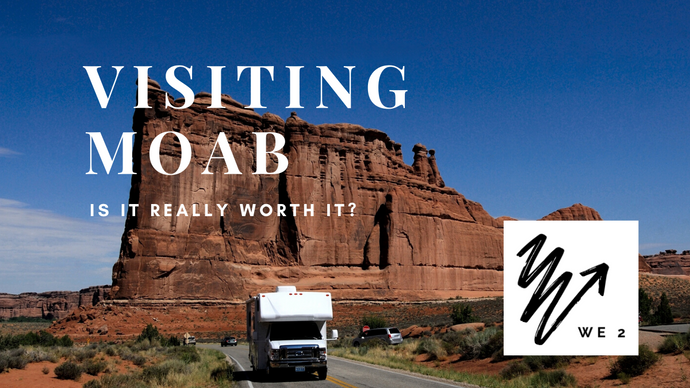 Visiting Moab | From a Full Time RVers Perspective