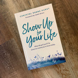 Show up for your Life (Young Adults book)