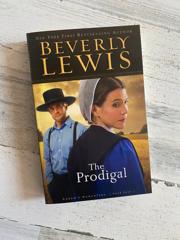 The Prodigal by Beverly Lewis (Book 4)