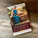 Journey to the Well by Diana Wallis Taylor