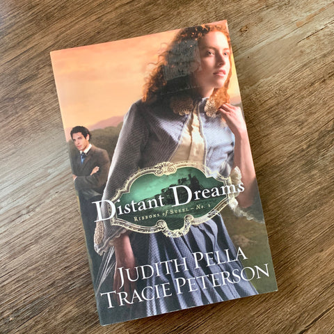 Distant Dreams by Traci Peterson