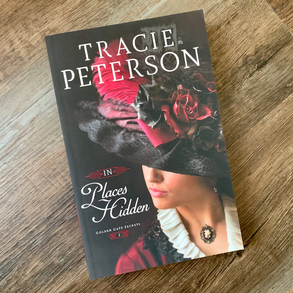 In Places Hidden by Traci Peterson