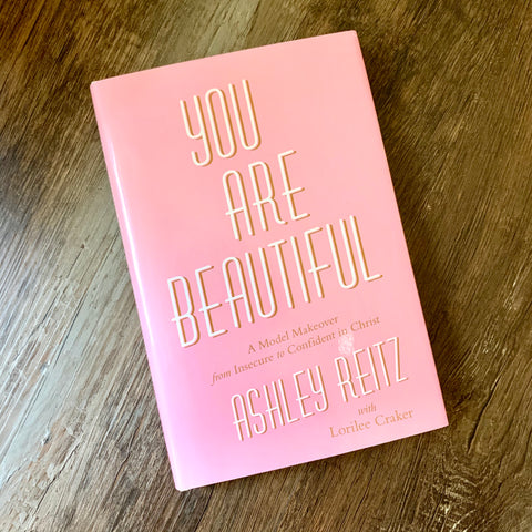 You are Beautiful by Ashley Reitz