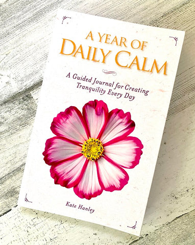 A Year Of Daily Calm  (A guided journal)