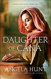 Daughter of Cana by Angela Hunt